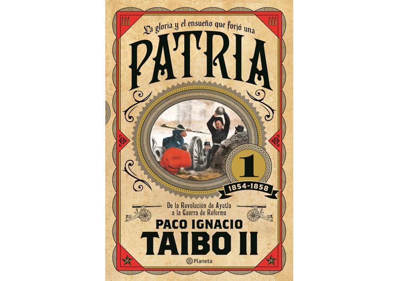Quiere Paco Ignacio Taibo II  devolver el significado de patria
