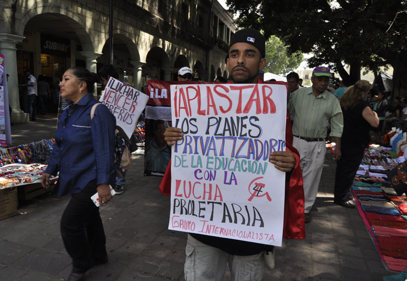 Condenan protestas  radicales de S-22 | El Imparcial de Oaxaca