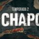 Segunda temporada de 'El Chapo' llegará a Netflix en diciembre