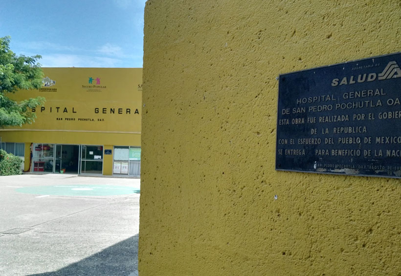 Sin médicos de turno  en hospital de Pochutla, Oaxaca | El Imparcial de Oaxaca