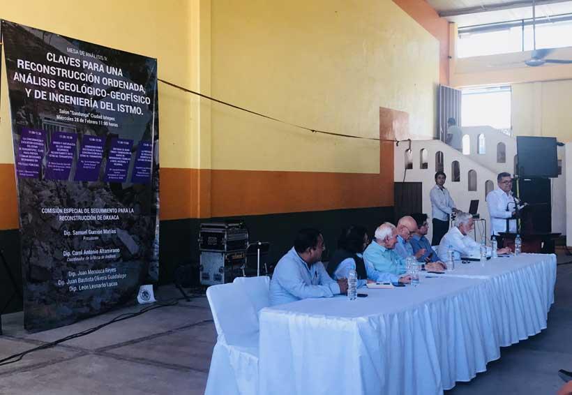 Especialistas dan claves para la reconstrucción ordenada del Istmo de Oaxaca