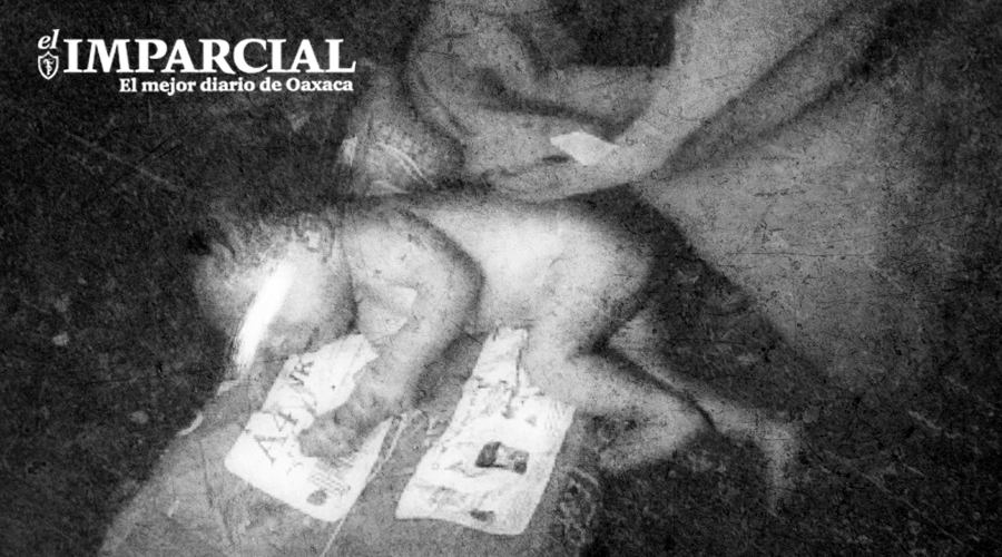 Padre viola y mata a su propia hija; era una bebé de 10 meses | El Imparcial de Oaxaca