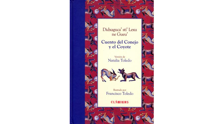 Tres libros infantiles ilustrados  por el maestro Francisco Toledo