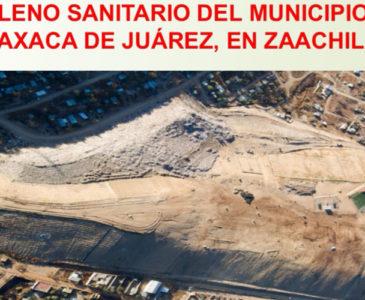 No se ha presentado proyecto para ampliación del basurero ubicado en Zaachila