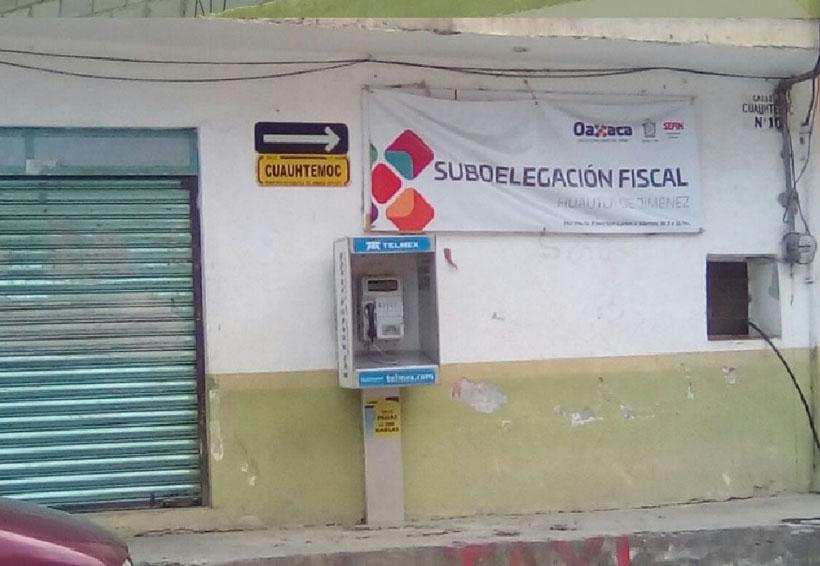 Cerrarán sus  puertas Colecturía  y Delegación Fiscal en la Cañada | El Imparcial de Oaxaca