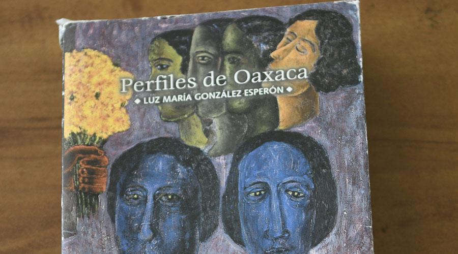 González Esperón: del amor por Oaxaca a la visibilidad de la mujer