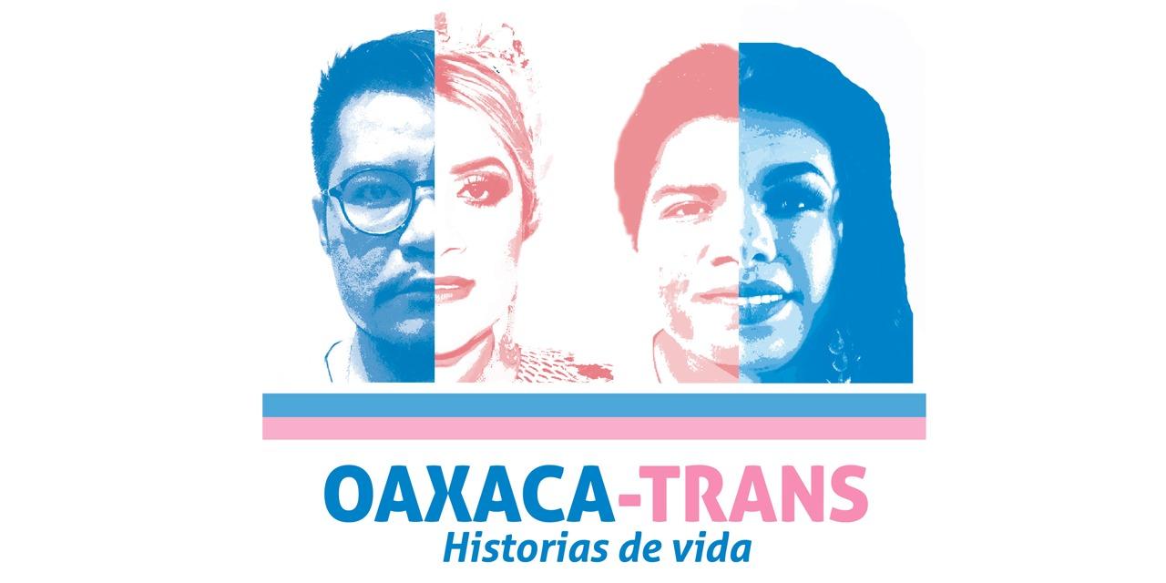 Oaxaca-trans, las historias de vida sobre la diversidad | El Imparcial de Oaxaca