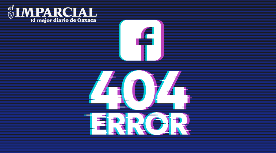 Se cae Facebook en México y Estados Unidos | El Imparcial de Oaxaca