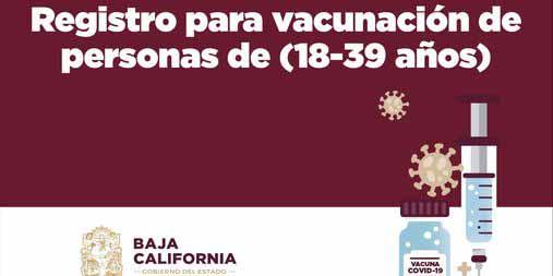 Abren registro de vacunación contra covid-19 de personas de 18 a 39 años en BC   El Imparcial de Oaxaca