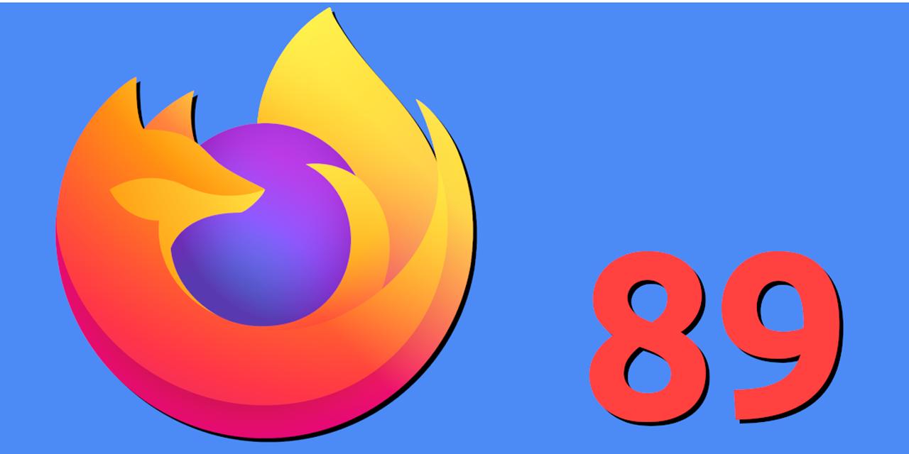 Mozilla estrena Firefox 89 el cuál cuenta con un diseño de ventanas flotantes   El Imparcial de Oaxaca