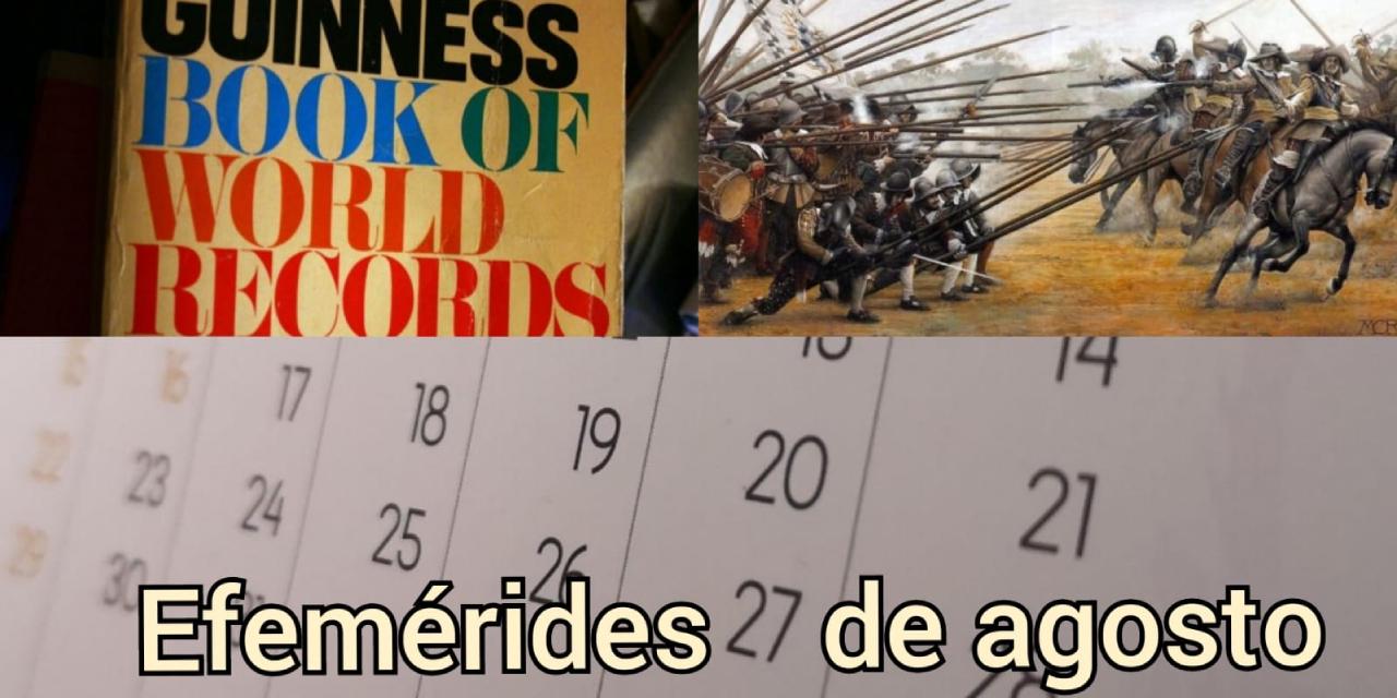 Efemérides 27 de agosto, ¿qué pasó un día como hoy? | El Imparcial de Oaxaca