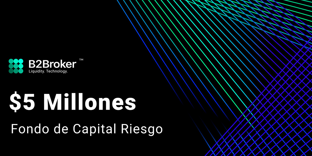 B2Broker Group lanza un fondo de capital riesgo de 5 millones de dólares (B2Broker Group Launches $5 Million Venture Capital Fund)   El Imparcial de Oaxaca