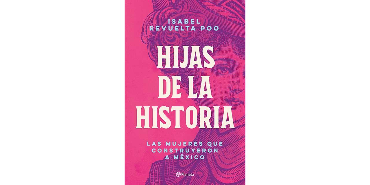 Hijas de la historia | El Imparcial de Oaxaca